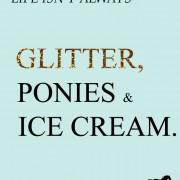 Glitter, Ponies, Ice Cream Print
