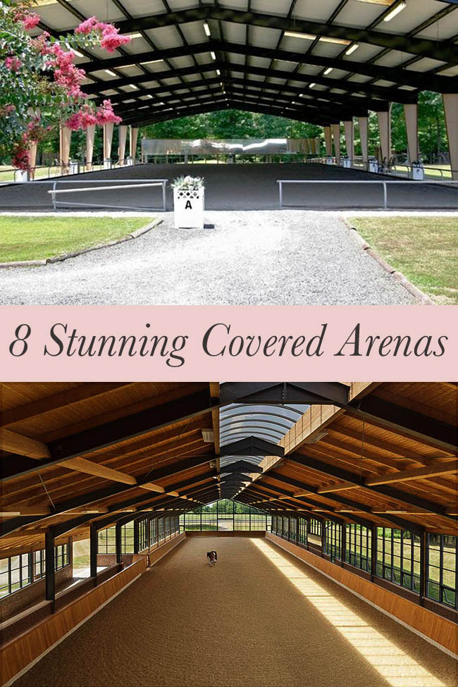 8 Stunning Covered Arenas