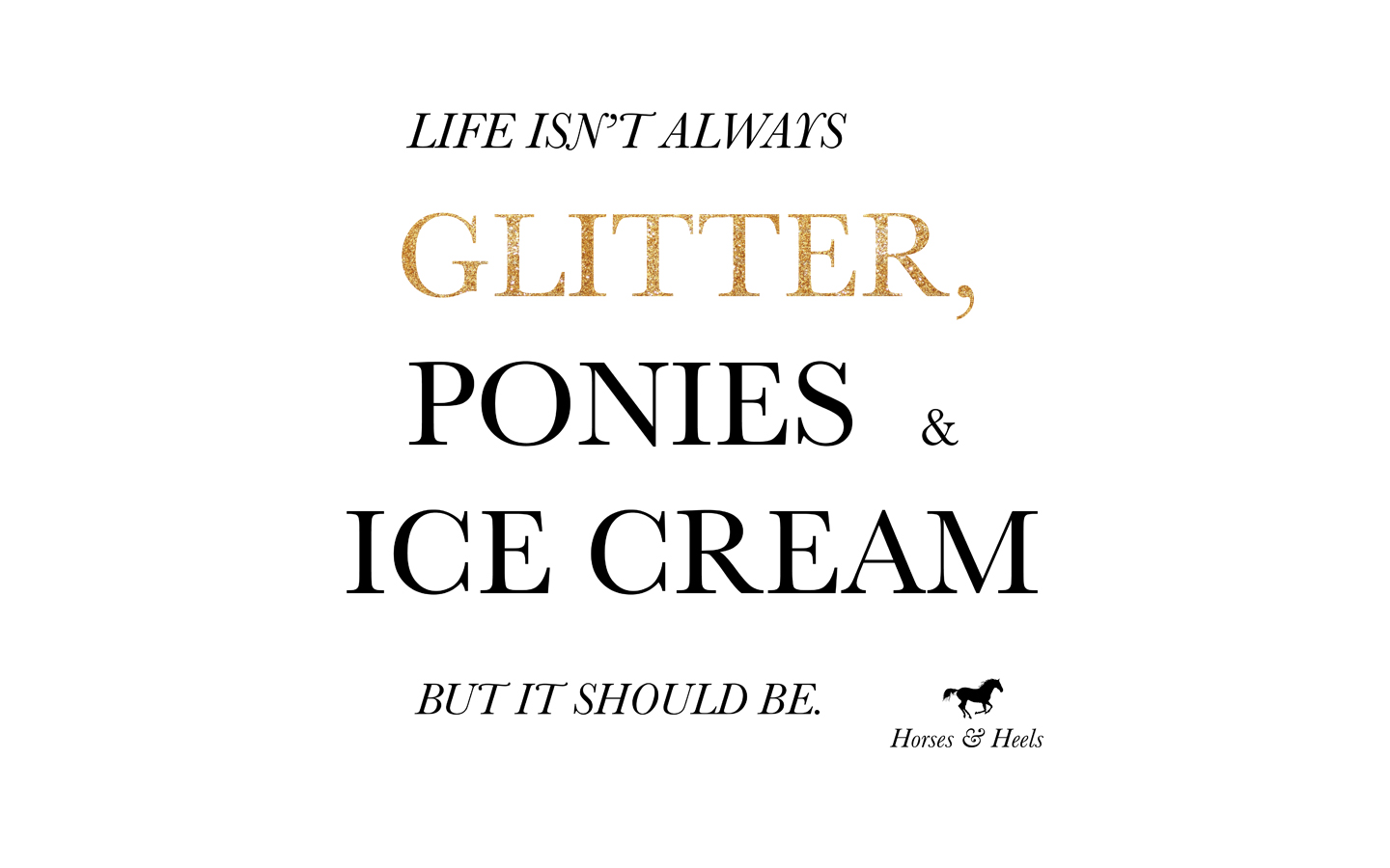 Glitter, Ponies, Ice Cream desktop download black